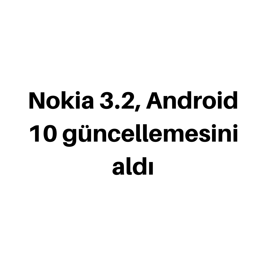 Nokia 3.2 Android 10